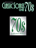Classic Songs of the... Series    Classic Songs of the 70s