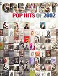 Greatest Pop Hits of 2002