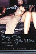 Joey Dee Gets Wise