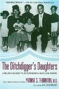 Ditchdiggers Daughter A Black Familys Astonishing Success Story