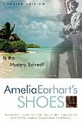 Amelia Earharts Shoes Is the Mystery Solved