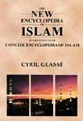 New Encyclopedia of Islam A Revised Edition of the Concise Encyclopedia of Islam