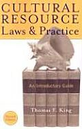 Cultural Resource Laws & Practice An Introductory Guide