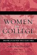 Women in College: Shaping New Feminine Identities, Updated Edition