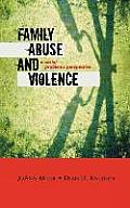 Family Abuse and Violence: A Social Problems Perspective