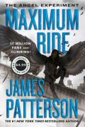 The Angel Experiment: A Maximum Ride Novel