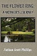 The Flower Ring: A Mother's Journey