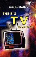 The Big TV Blackout