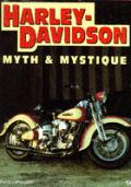 Harley Davidson Myth & Mystique