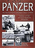 Panzer The Illustrated History of German Armour in WWII