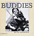 Buddies Men Dogs & World War II