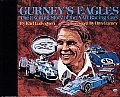 Gurneys Eagles The Fascinating Story of the AAR Racing Cars
