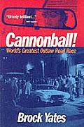 Cannonball Worlds Greatest Outlaw Road Race