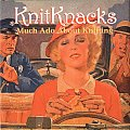 Knitknacks Much Ado About Knitting