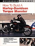 How to Build a Harley Davidson Torque Monster