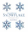 Art of the Snowflake A Photographic Album
