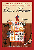Loose Threads Stories to Keep Quilters in Stitches