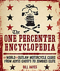 One Percenter Encyclopedia Every Outlaw Club from Honolulu to Helsinki