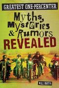 Greatest One Percenter Myths Mysteries & Rumors Revealed