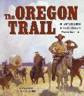 Oregon Trail The Complete Illustrated Edition