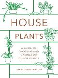 Houseplants A Guide to Choosing & Caring for Indoor Plants
