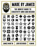 Made by James The Honest Guide to Creativity & Logo Design