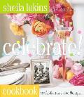 Celebrate 43 Celebrations 350 Recipes