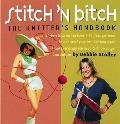 Stitch N Bitch The Knitters Handbook