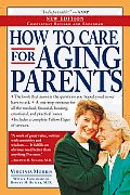 How To Care For Aging Parents 2nd Edition