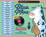 Blue Moo Deluxe Illustrated Songbook 17 Jukebox Hits from Way Back Never With CD