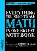 Everything You Need to Ace Math in One Big Fat Notebook A Middle School Study Guide