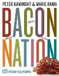 Bacon Nation 125 Irresistible Recipes