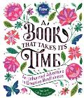 Book That Takes Its Time An Unhurried Adventure in Creative Mindfulness