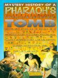 Mystery History Of Pharaohs Tomb