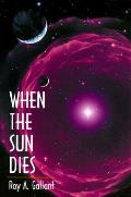 When The Sun Dies