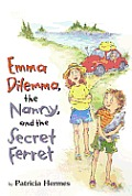 Emma Dilemma the Nanny & the Secret Ferret