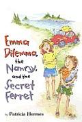 Emma Dilemma the Nanny & the Secret Ferret