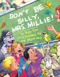 Dont Be Silly Mrs Millie