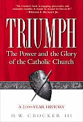 Triumph The Power & The Glory Of The Catholic Church