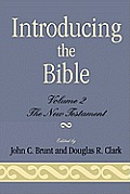 Introducing the Bible: The New Testament, Volume II