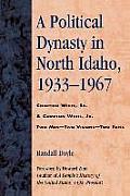 A Political Dynasty in North Idaho, 1933-1967