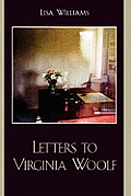 Letters to Virginia Woolf