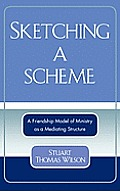 Sketching a Scheme: A Friendship Model of Ministry as a Mediating Structure