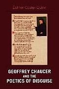 Geoffrey Chaucer & the Poetics of Disguise