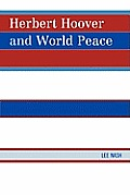 Herbert Hoover and World Peace