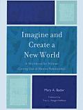 Imagine & Create a New World: Apb