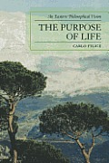 Purpose Of Life An Eastern Philosophical Vision