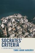 Socrates' Criteria: A Libertarian Interpretation