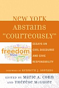 New York Abstains Courteously: Essays on Civil Discourse and Civic Responsibility
