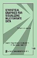 Statistical Graphics for Visualizing Multivariate Data, Volume 120